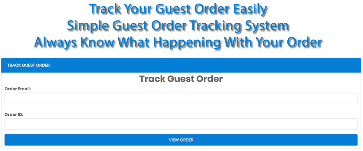 Track Your Guest Order Quickl Fast  And Easily Now